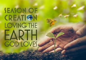 Season of Creation – Laudato Si – Our Common Home